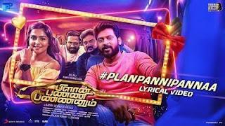 Plan Panni Lyrics in English  – Plan Panni Pannanum (film)