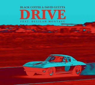 Black Coffee & David Guetta - Drive (feat. Delilah Montagu) [Edit]