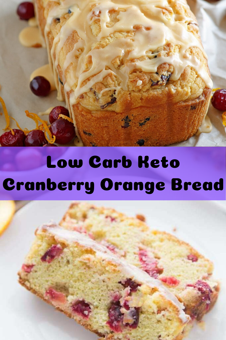 Low Carb Keto Cranberry Orange Bread