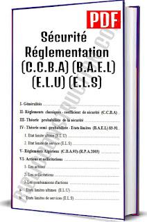 Règlements  classiques - coefficient  de sécurité  (C.C.B.A), Théorie semi -probabiliste - Etats limites  (B.A.E.L), Etat limite ultime (E.L.U), Etat limite de service (E.L.S), Règlements Algériens  (C.B.A.93)-(R.P.A.2003), Actions et sollicitations, Les actions, Les sollicitations, Les combinaisons d'actions, Etats limites ultimes  (E.L.U)