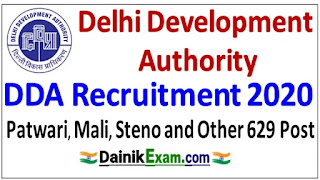 DDA Recruitment 2020 - Apply Online (629 Post) Steno, Mali & Other Various Vacancies 2020, Delhi Patwari Bharti 2020, Govt Jobs Guru 2020, Dainik Exam com