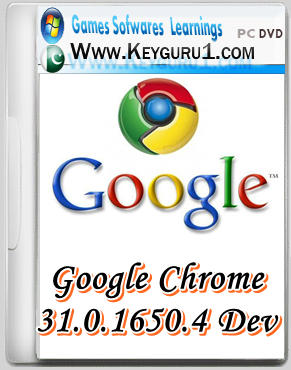 Chrome Portable Download) Google Chrome 31 0 1650 4 Dev Update