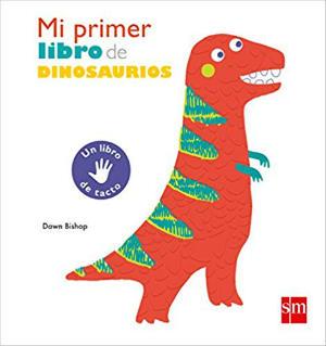 Cuentos Mi primer libro de dinosaurios de sm texturas