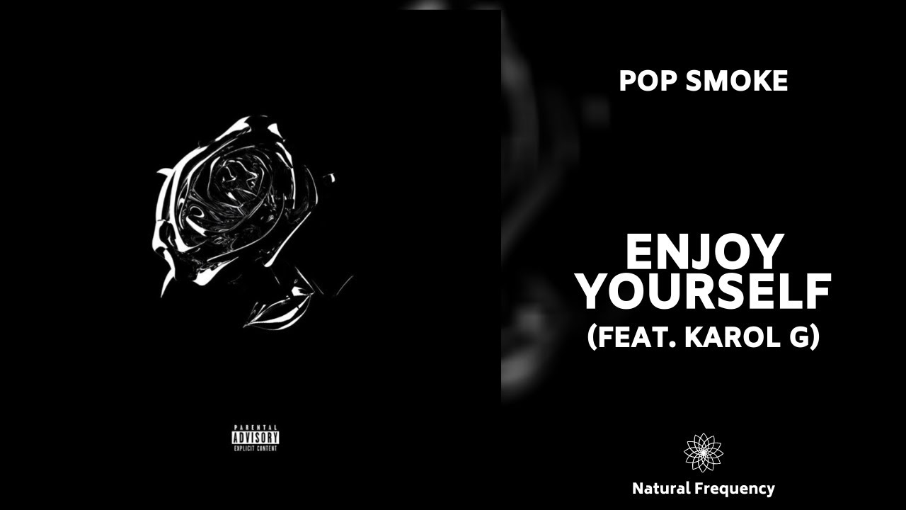 Pop Smoke Enjoy Yourself Lyrics