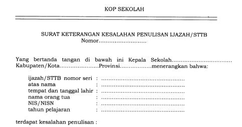 Contoh Format Surat Keterangan Kesalahan Penulisan pada Iijazah atau STTB