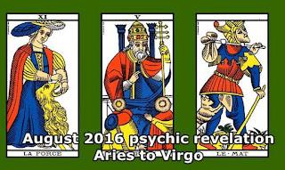 August 2016 psychic revelation Aries to Virgo