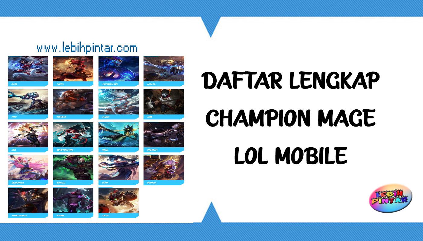 daftar lengkap champion hero mage lol mobile league of legends wild rift