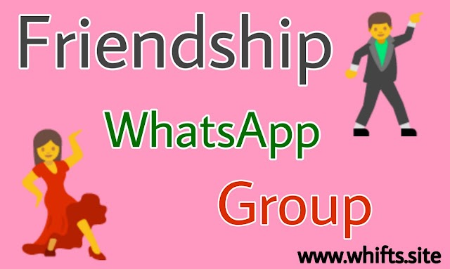 Friendship Whatsapp group links {2020} - Whifts