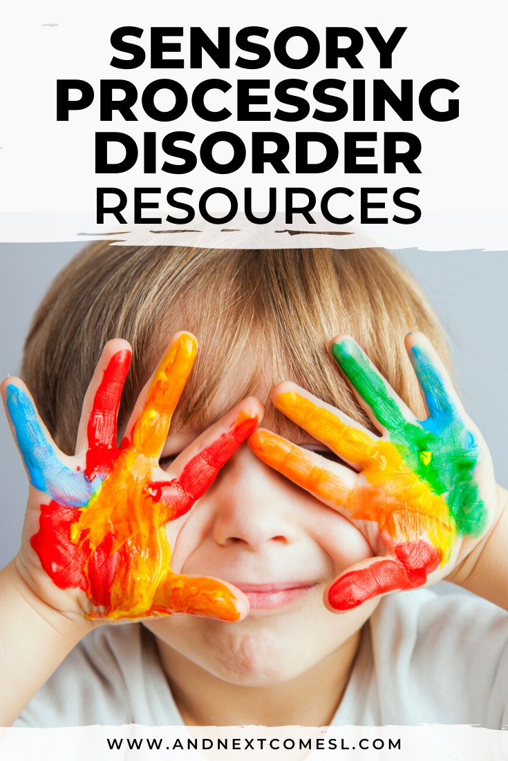Parenting a child with sensory processing disorder - tips and resources to help