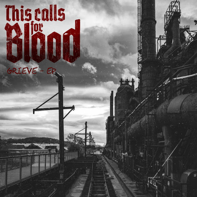 This Calls For Blood - Grieve (2019)