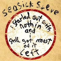 seasick steve - I started out with nothin'  (2008)
