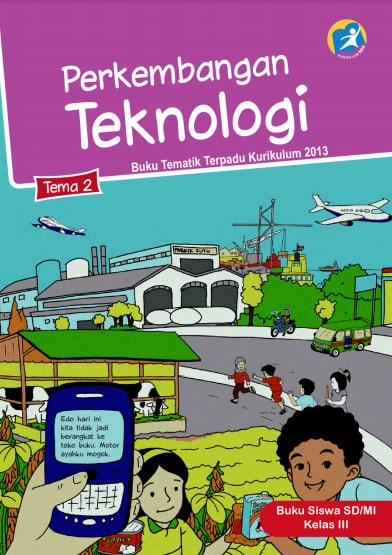 Buku Siswa Kelas 3 Tema 2 Revisi 2017 Kurikulum 2013
