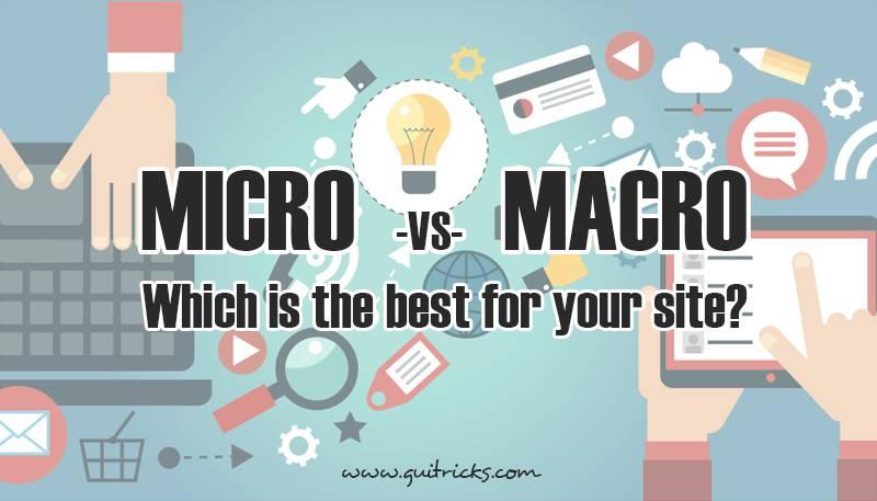 Micro Vs. Macro Content