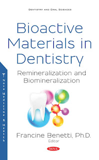 Bioactive Materials in Dentistry Remineralization and Biomineralization