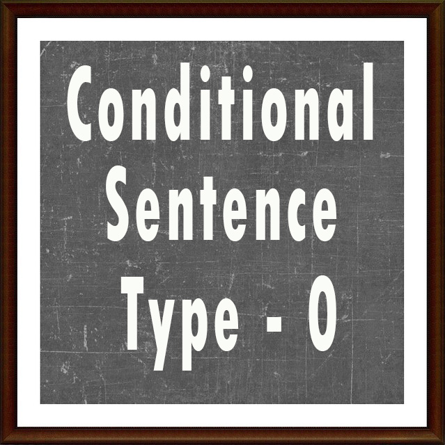 Conditional sentence type - 0