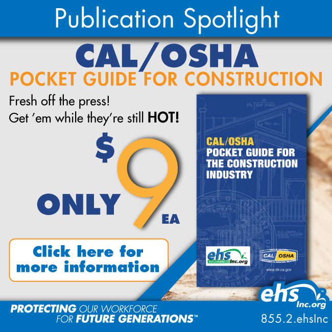 http://www.ehsinc.org/Cal-OSHA-Pocket-Guide-Const.html