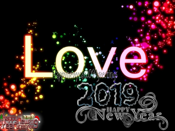 New Year 2019 Full HD Love Greetings