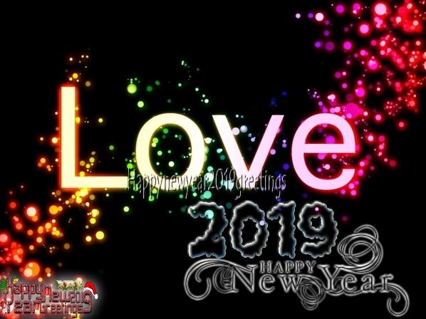 New Year 2019 Full HD Love Greetings