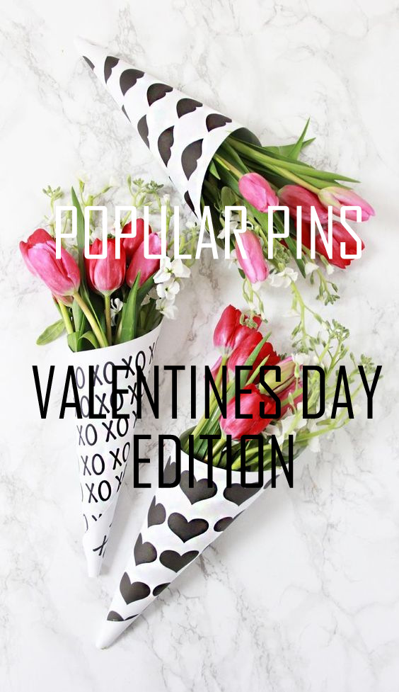 Popular Pins // Valentine's Day Edition