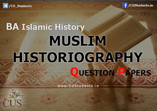 Muslim Historiography previous Question Papers