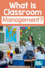 PROBLEMS OF CLASSROOM MANAGEMENT AND CONTROL IN SECONDARY SCHOOLS
