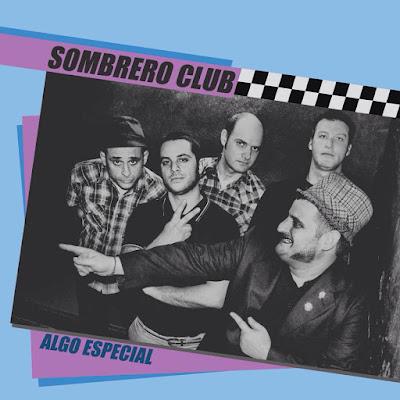SOMBRERO CLUB - Algo Especial (2016)