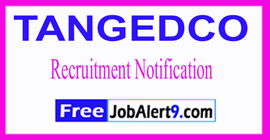 TANGEDCO Tamil Nadu Generation and Distribution Corporation Limited Recruitment Notification