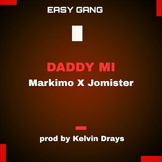daddy mi by easy gang