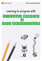 Learn to Program with Visual Basic and .NET Gadgeteer
