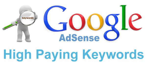 high paying keyword , keyword for adsense.