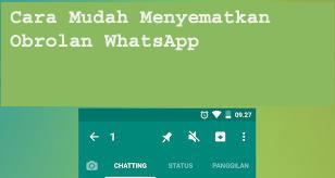 Cara Mudah Menyematkan Obrolan WhatsApp 1