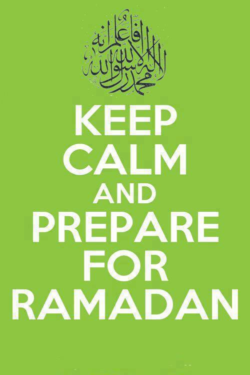 Keep Calm And Prep Are For Ramadan