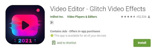 Video Editor- Glitch video effect