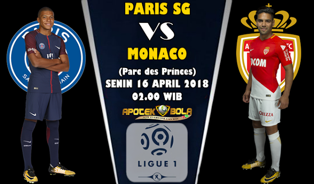 Prediksi Paris SG vs Monaco 16 April 2018