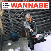 Download Lagu MP3, MV, Lyrics HYOYEON - Wannabe (Feat. San E)