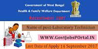 West Bengal State Health & Family Welfare Department Recruitment 2017– 83 Laboratory Technician,Technician Supervisor