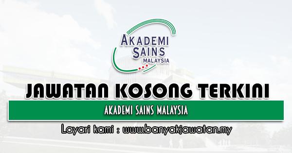 Jawatan Kosong 2021 di Akademi Sains Malaysia (ASM)