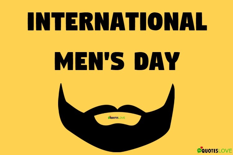 30+ (Best) International Men's Day 2019 Quotes, Wishes, Images