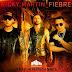 Ricky Martin Ft. Wisin y Yandel – Fiebre