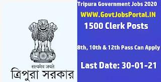 Tripura Govt Jobs for 1500 CLERK Posts