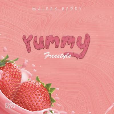 Maleek Berry Drops 'Yummy' Freestyle [VIDEO]