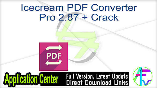 Icecream PDF Converter Pro 2.87 + Crack