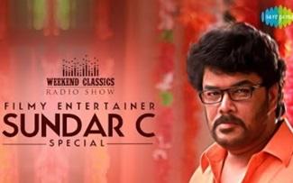 Sundar C -Weekend Classic Radio Show | Aranmanai | Aambala | Rendu | D.Imman | Yuvan | HipHop Tamizha