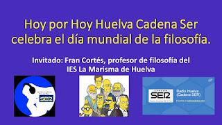 Día mundial de la filosofía en Hoy por Hoy Huelva, Cadena Ser