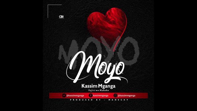 Kassim Mganga - Moyo