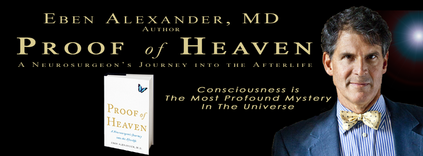 Into The Afterlife: Books We Love: Proof Of Heaven A Neurosurgeon's Journey