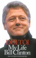 Đời Tôi - Bill Clinton - Bill Clinton