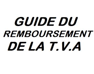 GUIDE DU REMBOURSEMENT DE LA T.V.A