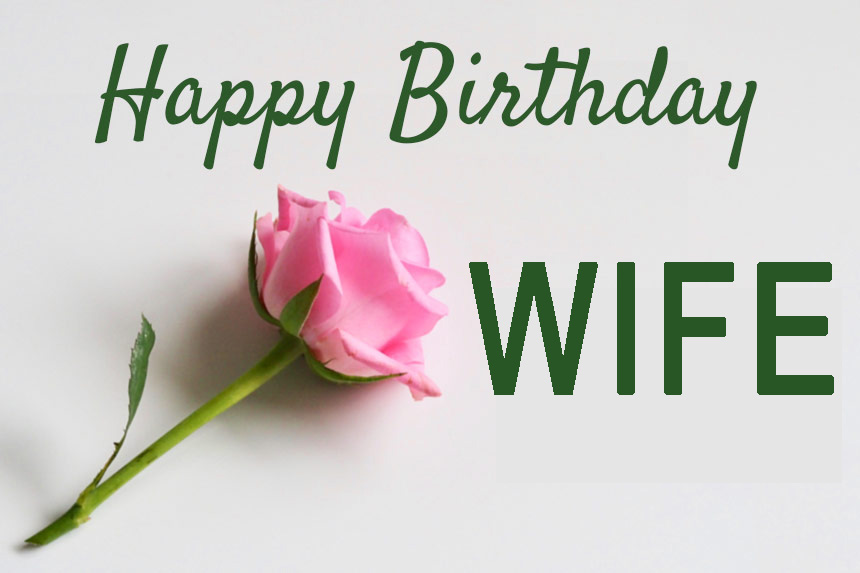 Long Romantic Birthday Wishes - Phrases - Greetings for Wife