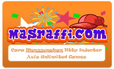 Cara Menggunakan Http Injector Axis Unlimited Games
